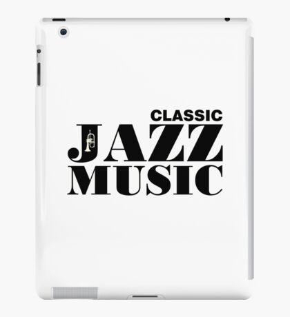 Black Classic Jazz Music  iPad Case/Skin