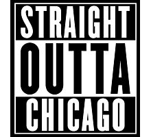 Straight Outta Chicago  (Cook County, Illinois) Photographic Print