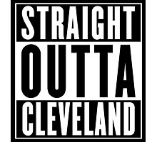 Straight Outta Cleveland (Cuyahoga County, Ohio) Photographic Print