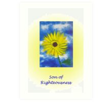 Son of Righteousness  Art Print