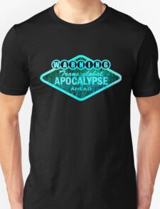 Trans Global Apocalypse Unisex T-Shirt