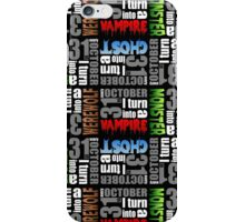 Every October 31st Design iPhone Case/Skin