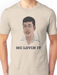 Mc Lovin It Unisex T-Shirt
