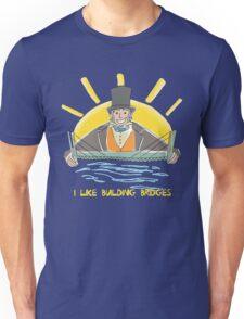 I Like Building Bridges Unisex T-Shirt
