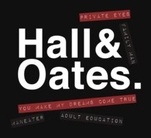 Hall & Oates. (Now in White) Kids Clothes