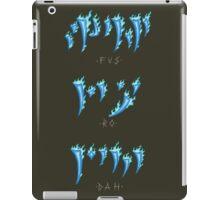 FUS RO DAH! iPad Case/Skin