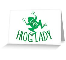 CRAZY frog lady  Greeting Card