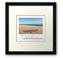 Sometimes a Moment is a Lifetime Framed Print