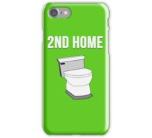 2nd second home funny for people spending long time on toilet iPhone Case/Skin