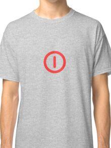 Power Off! Classic T-Shirt