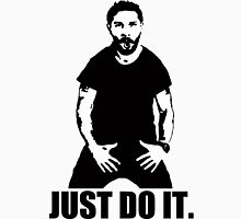 JUST DO IT!!! 3 Unisex T-Shirt