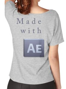 Made With After Effects Women's Relaxed Fit T-Shirt