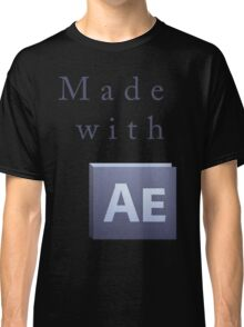 Made with After Effects Front Classic T-Shirt
