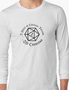 Shirt of Critical Failure Long Sleeve T-Shirt