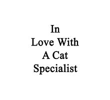 In Love With A Cat Specialist  by supernova23