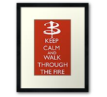 Walk through the fire Framed Print