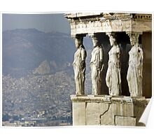 The Porch of the Caryatids of The Erechitheion Poster