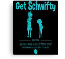 Get Schwifty 2015 Intergalactic Tour Canvas Print