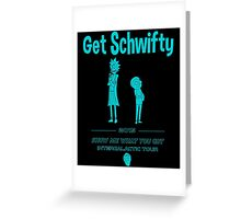 Get Schwifty 2015 Intergalactic Tour Greeting Card