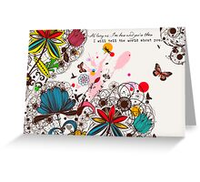 I Will Tell The World About You Greeting Card