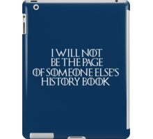Stannis Baratheon - Game of Thrones Quote iPad Case/Skin