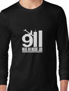 9/11 was an inside job Long Sleeve T-Shirt