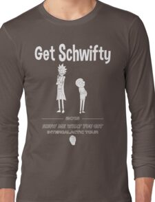 Get Schwifty 2015 Intergalactic Tour (white) Long Sleeve T-Shirt