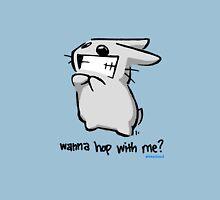 Wanna Hop With Me? Unisex T-Shirt