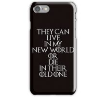Game Of Thrones - Daenerys Targaryen Quote iPhone Case/Skin