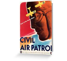 Civil Air Patrol ~ Vintage World War 2 WWII Poster ~ Air Force Pilot ~ 0536 Greeting Card