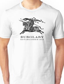BURGLARY: EST. 1913 Unisex T-Shirt