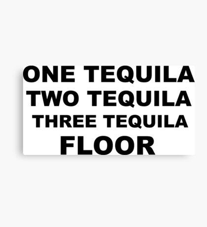Tequila Slogan Canvas Print