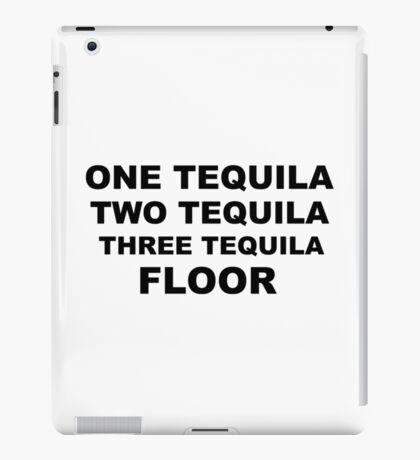 Tequila Slogan iPad Case/Skin