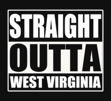 Straight Outta West Virginia - Tshirts & Accessories by funnyshirts2015