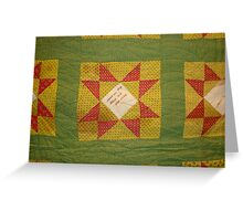 Signed quilt Greeting Card