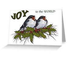 Christmas Holly with Singing Birds, JOY to the World Greeting Card