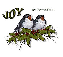 Christmas Holly with Singing Birds, JOY to the World Photographic Print