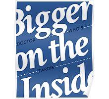 Bigger on the Inside TARDIS Poster