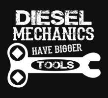 Diesel Mechanics Have Bigger Tools by humerusbone