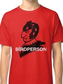 Bird Person Classic T-Shirt