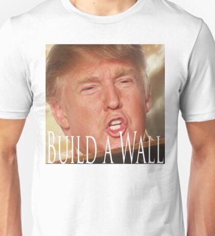 Build a Wall Unisex T-Shirt