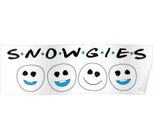 Snowgie friends Poster