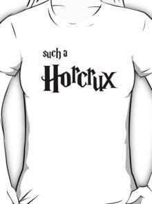 Such A Horcrux - Black Text T-Shirt
