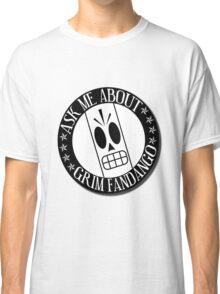 Ask Me About Grim Fandango T-Shirt Classic T-Shirt