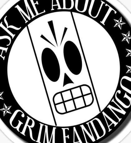 Ask Me About Grim Fandango T-Shirt Sticker
