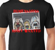 Dimensions Most Wanted Unisex T-Shirt