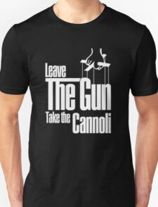 Leave the gun take the Cannoli The Godfather T-Shirt
