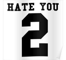 Hate You 2 Poster