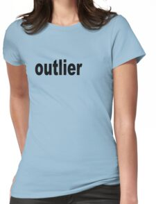 Outlier moved off the Center for Statisticians Womens Fitted T-Shirt