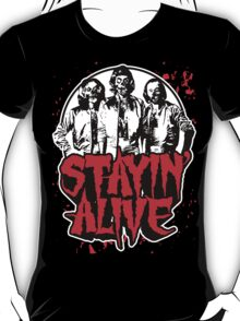 Stayin' Alive 2 (Zom-Bee Gees) T-Shirt